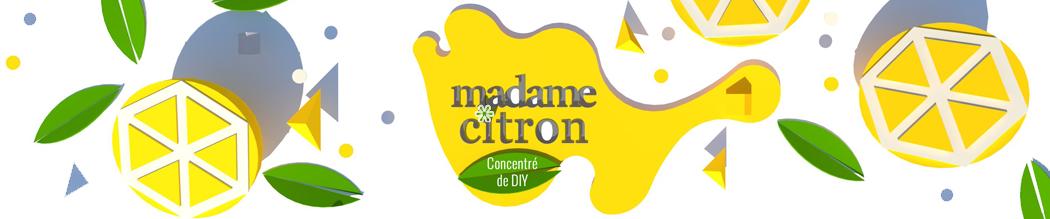 Madame Citron – Blog de créations et DIY -